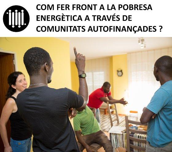 Com fer front a pobresa energètica a través de les comunitats autofinançades